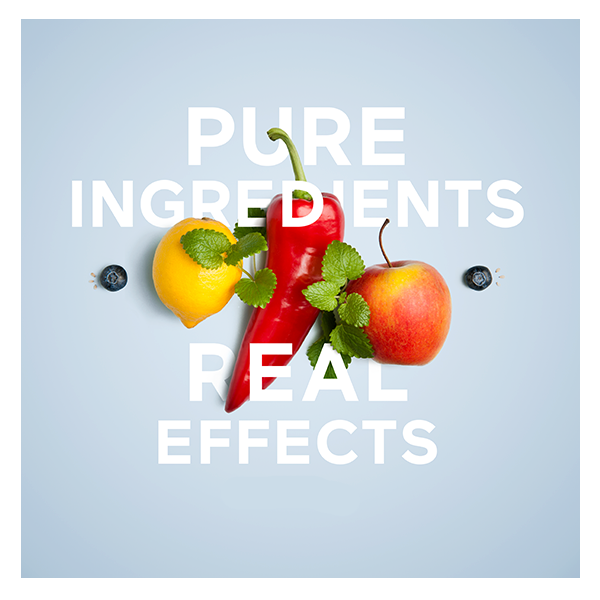 Pure Ingredients - Real Effects